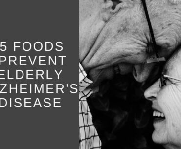 Foods for Alderly Alzheimer's disease