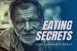 Eating secrets of the centenarian elderly